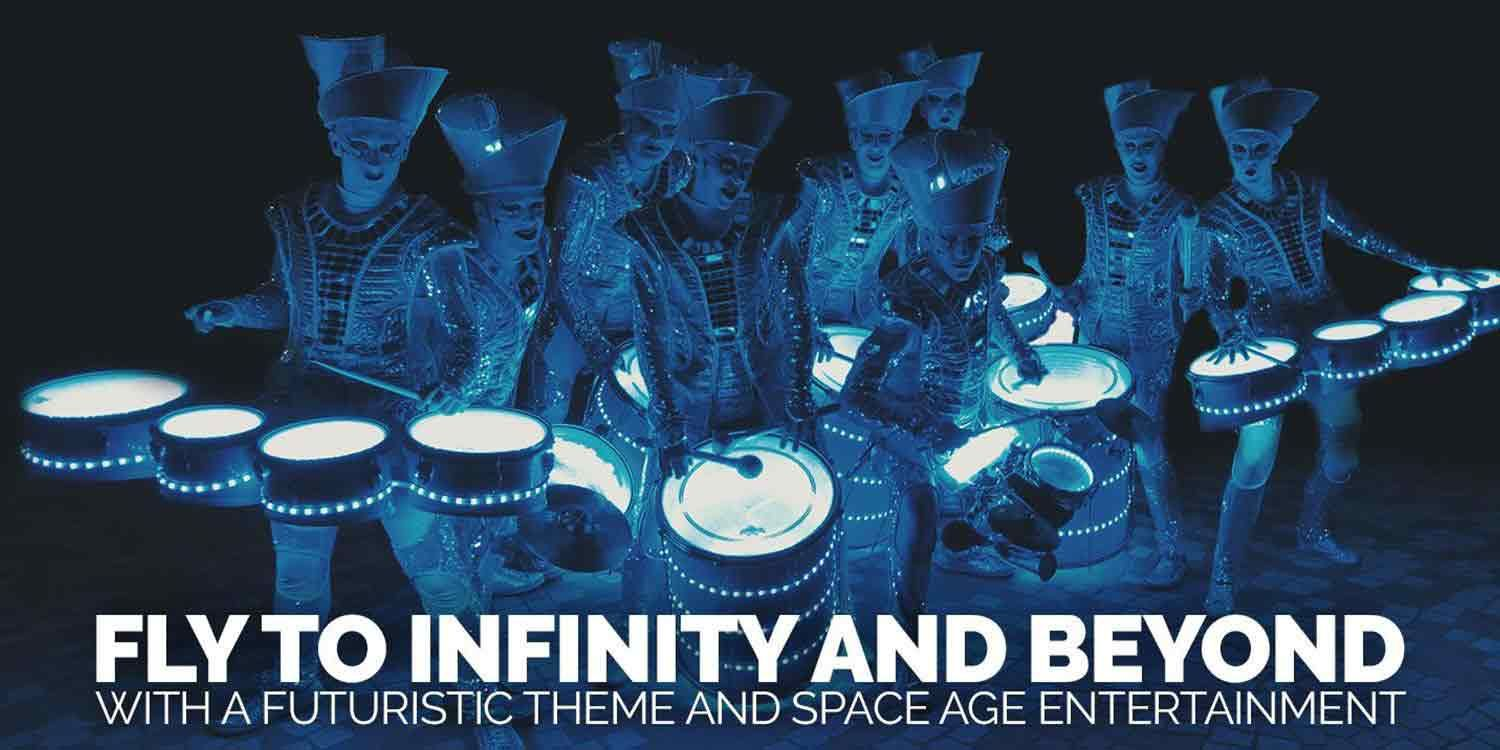 Fly to Infinity and Beyond with a Futuristic Theme and Space Age Entertainment