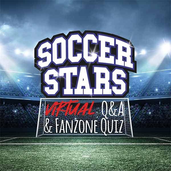 Soccer Stars Virtual Q&A & Fanzone Quiz