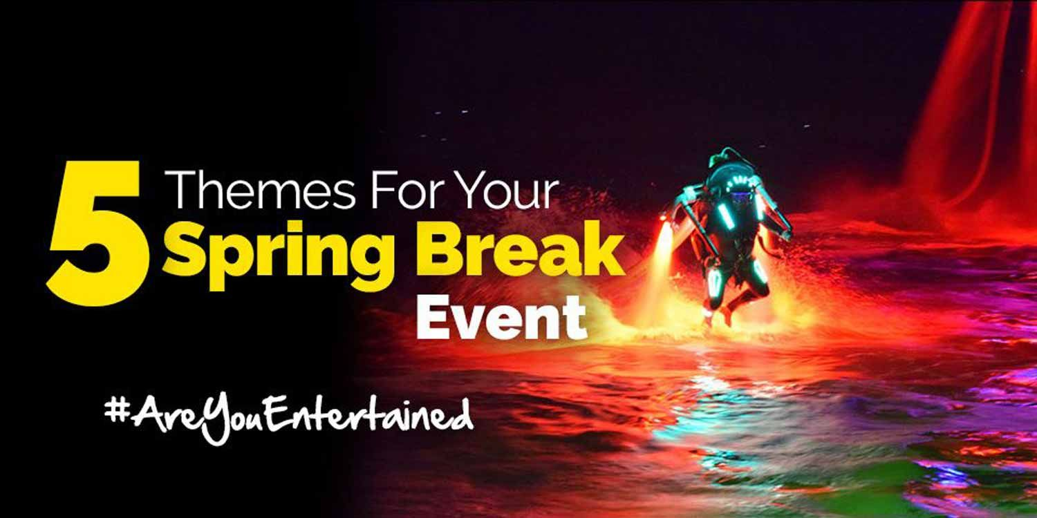 5 Themes for Your Spring Break Event