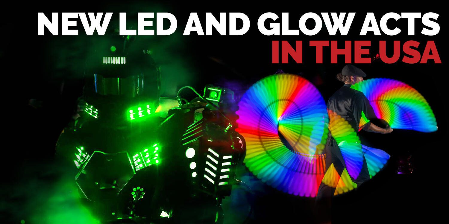 New_LED_And_Glow_Acts_In_The_USA