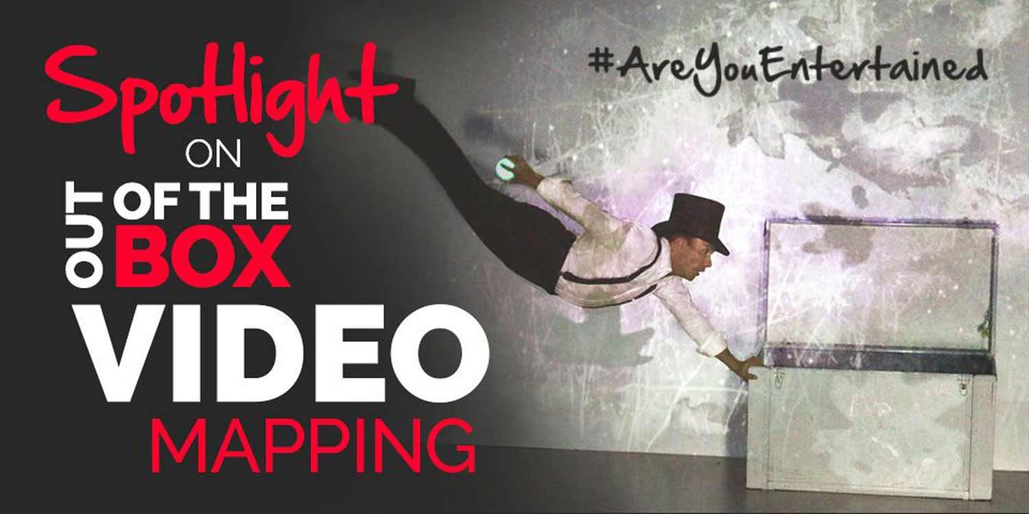 Spotlight on Out of the Box Video Mapping