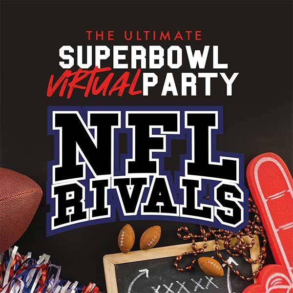 Virtual Pre- Superbowl Party