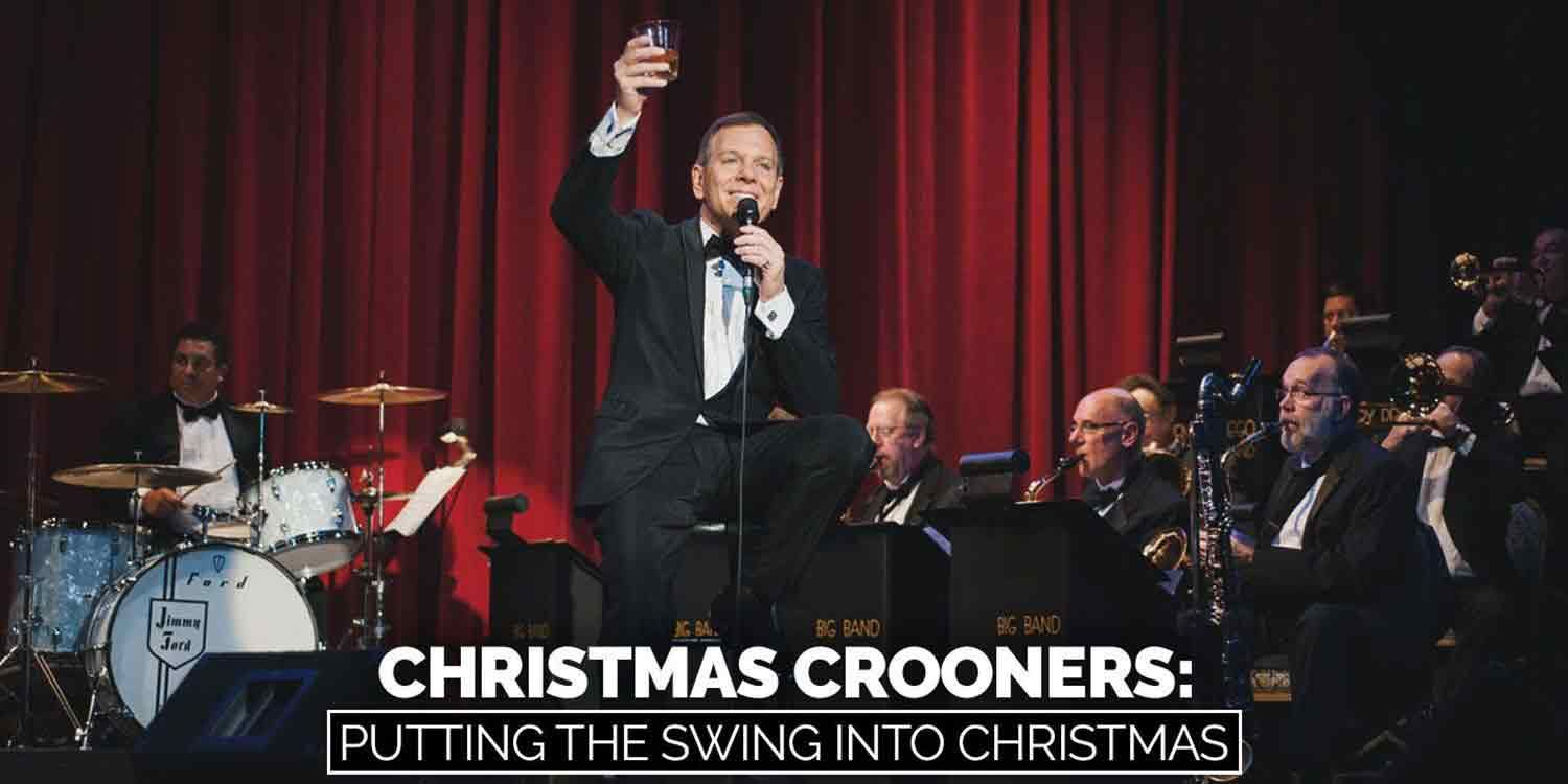 Christmas Crooners - Putting The Swing Into Christmas