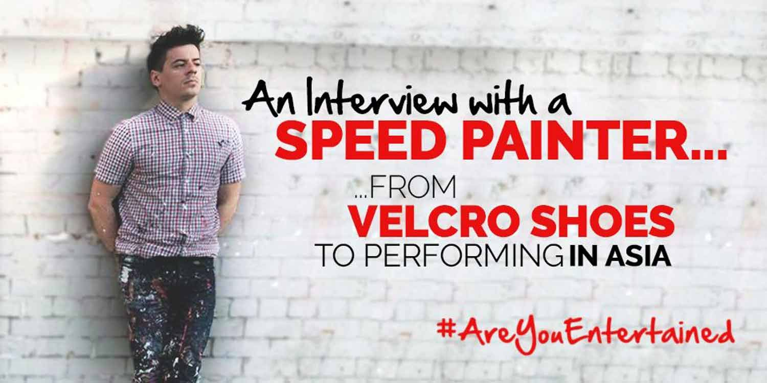 An Interview With A Speed Painter: From Velcro Shoes to Performing in Asia