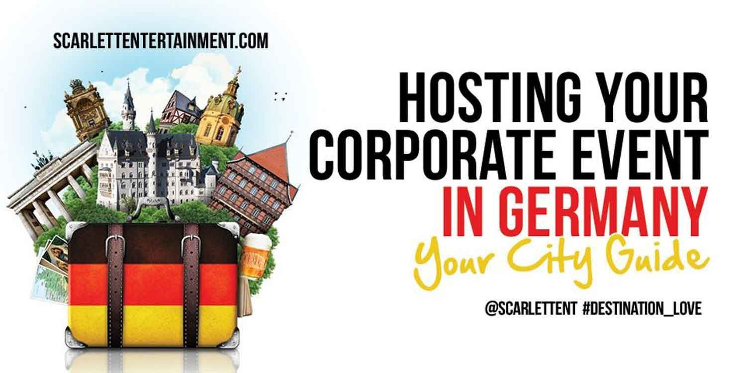 Hosting Your Corporate Event in Germany – Your City Guide