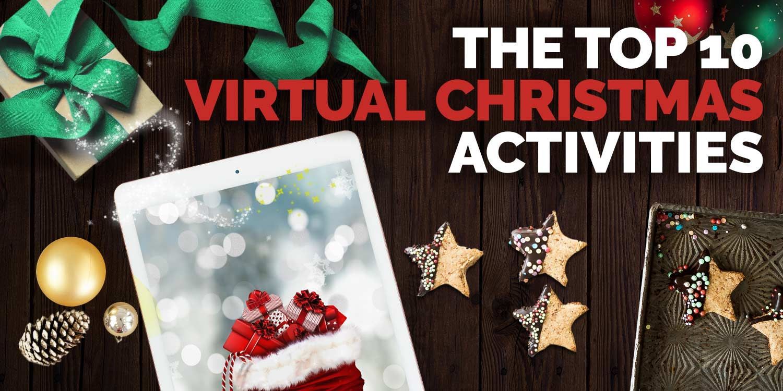 Top 10 Virtual Christmas Activities Scarlett Entertainment