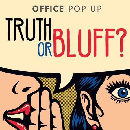 Custom Creations - Office Pop Up Truth or Bluff