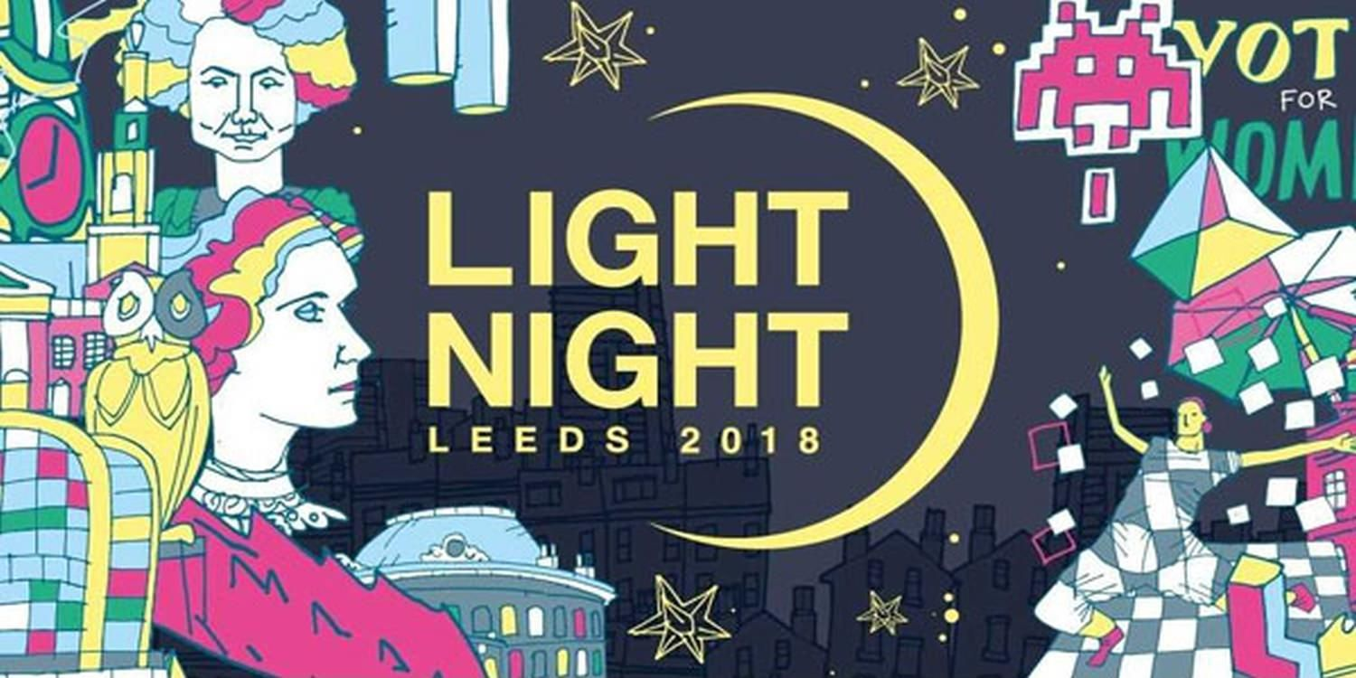 Will We See You At Light Night Leeds 2018?