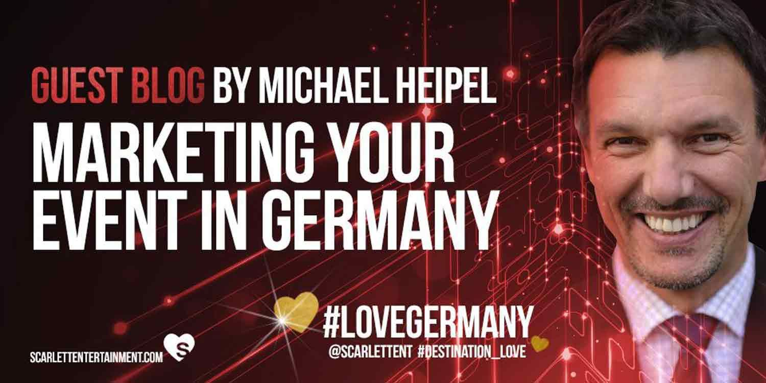 Events in Germany - Guest Post By Michael Heipel