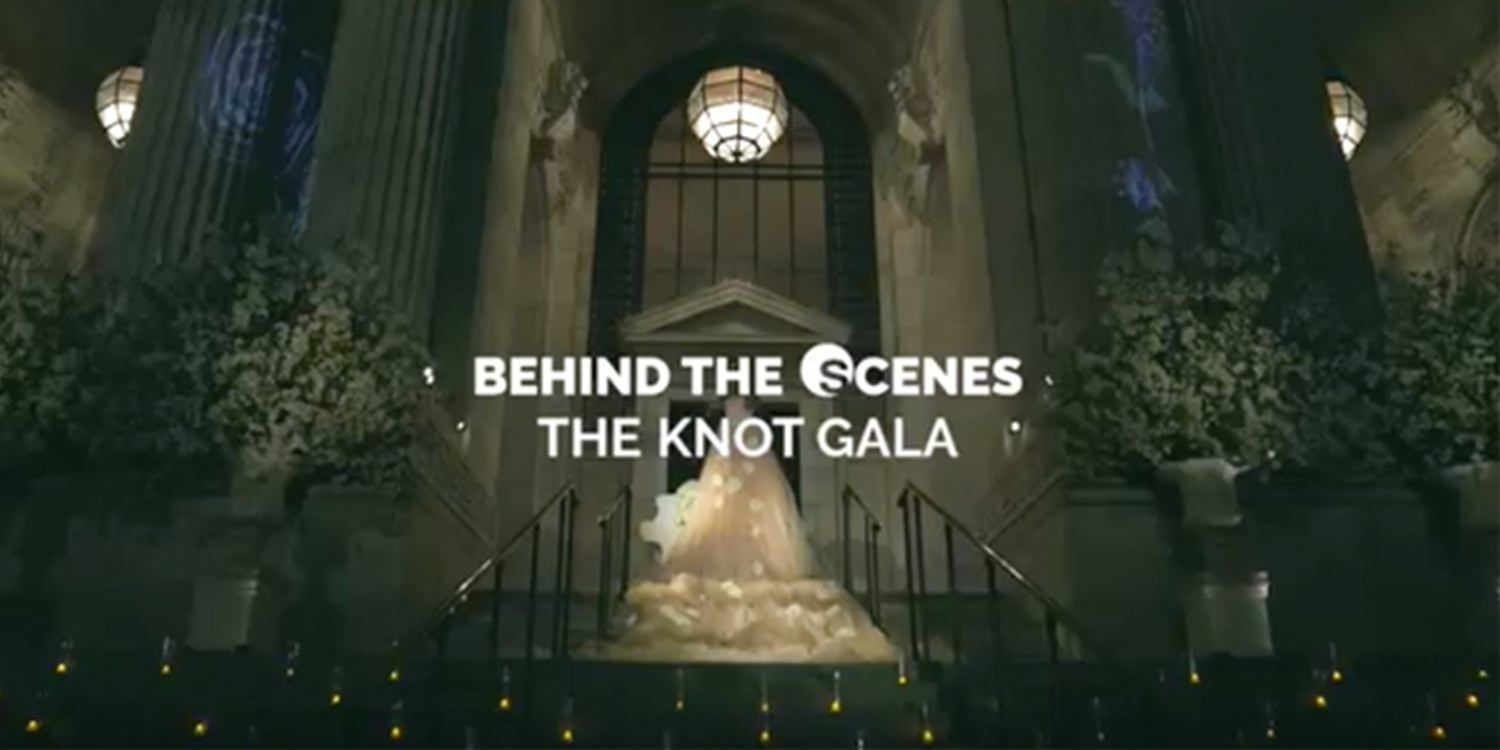 Behind The Scenes Of The Knot Gala 2016