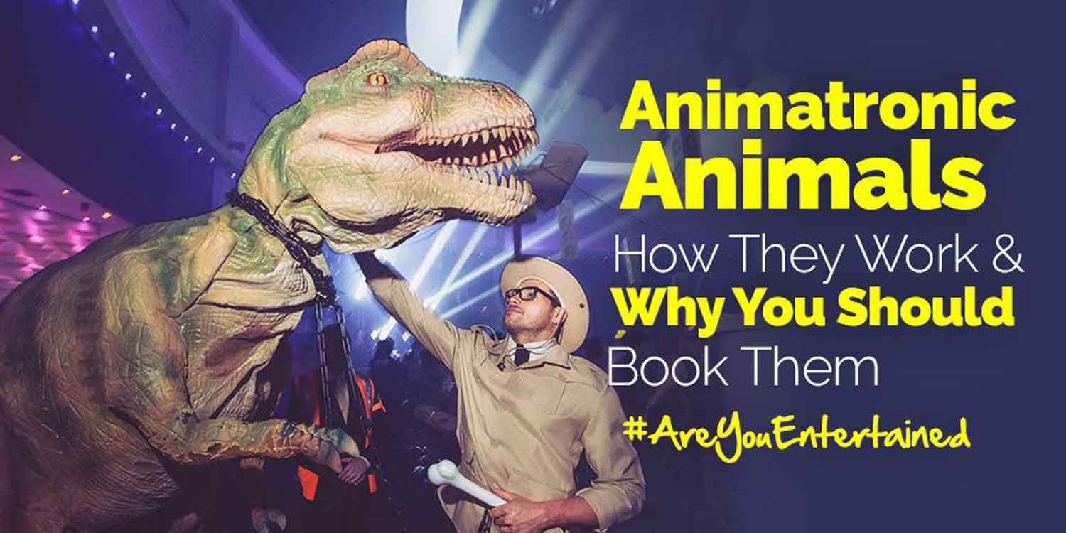 Animatronic Animals: How They Work & Why You Should Book Them For Your Event