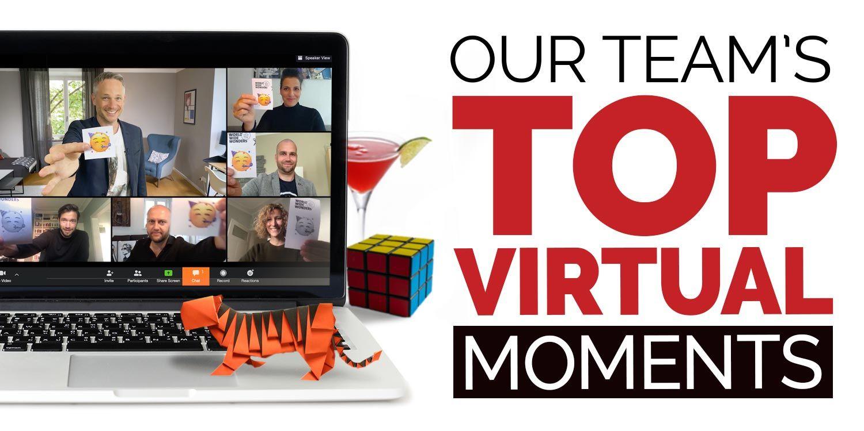 Top Virtual Team Moments