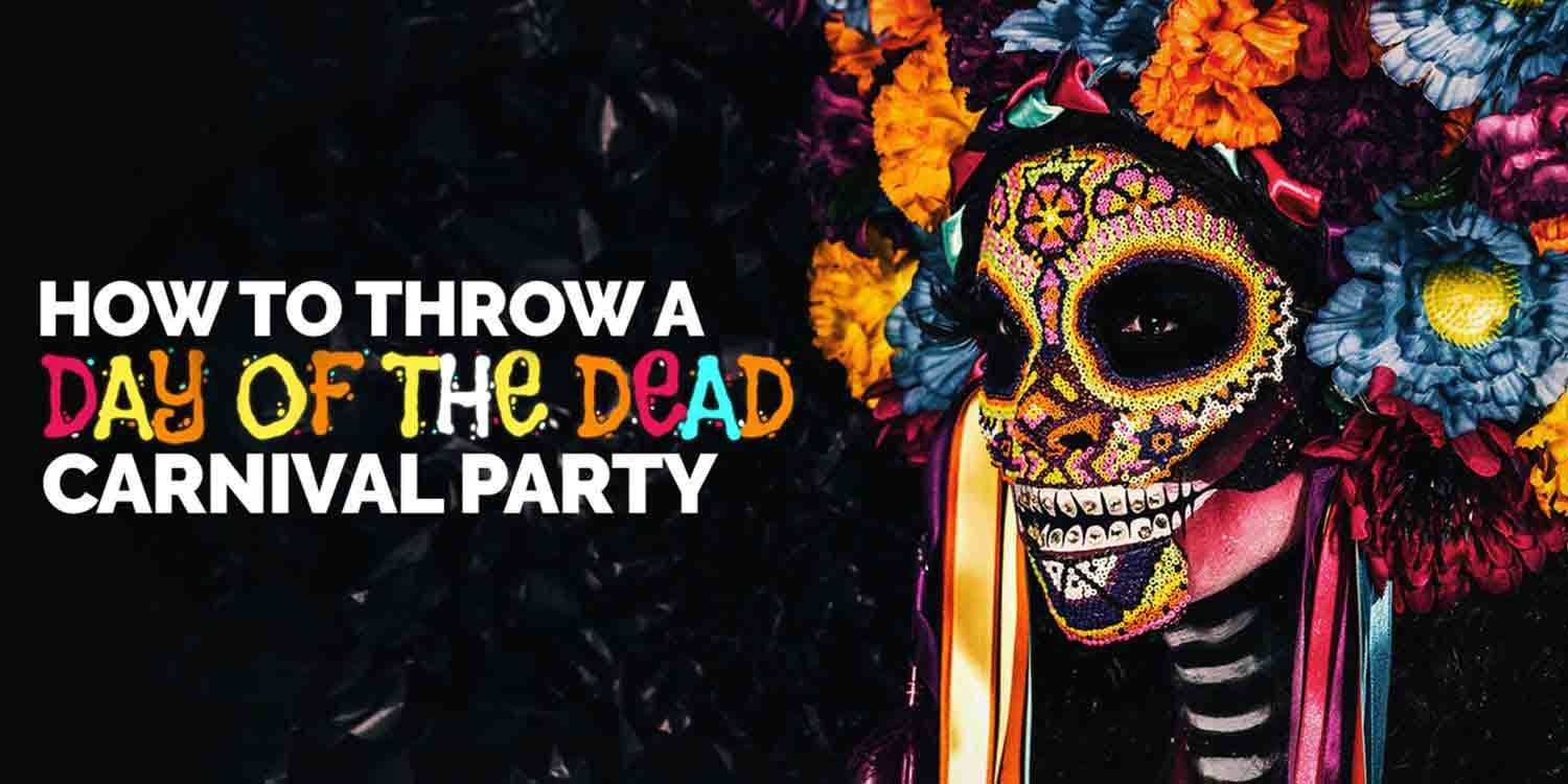 How to Throw Your Own Day of the Dead Carnival