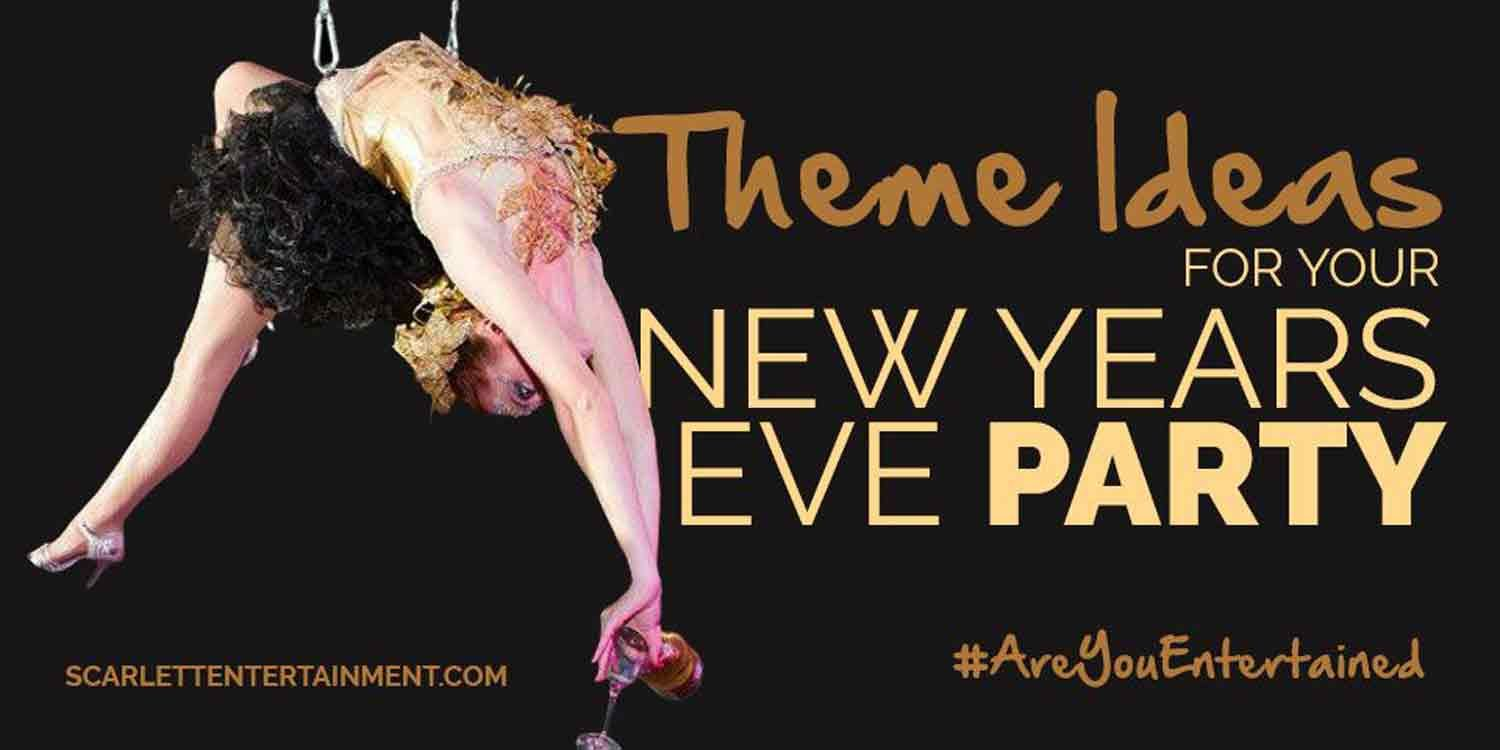 Theme Ideas For Your New Years Eve Party