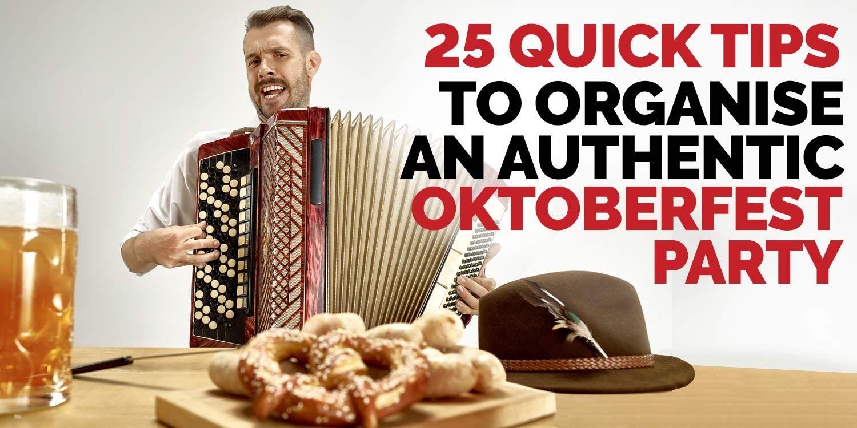 25 Authentic Oktoberfest Party Tips
