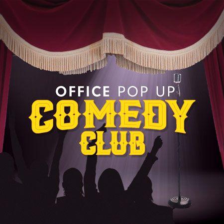 Custom Creations - Office Pop Up Comedy Club