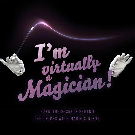 Virtually Become a Magician!